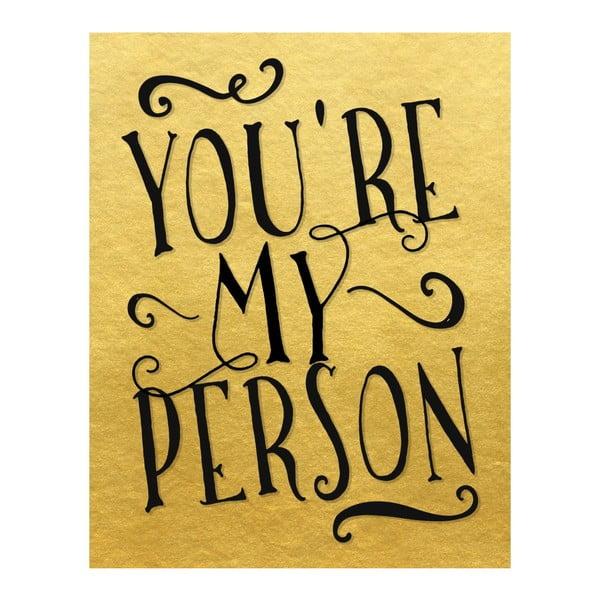 Plagát v drevenom ráme You are my person, 38x28 cm