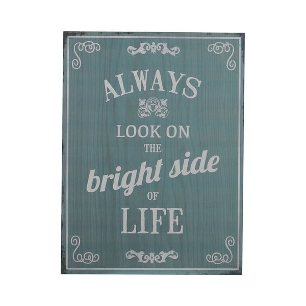 Ceduľa Bright Side, 40x30 cm