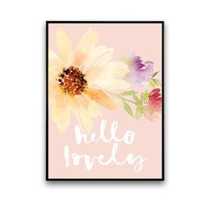 Plagát s kvetmi Hello Lovely, 30 x 40 cm