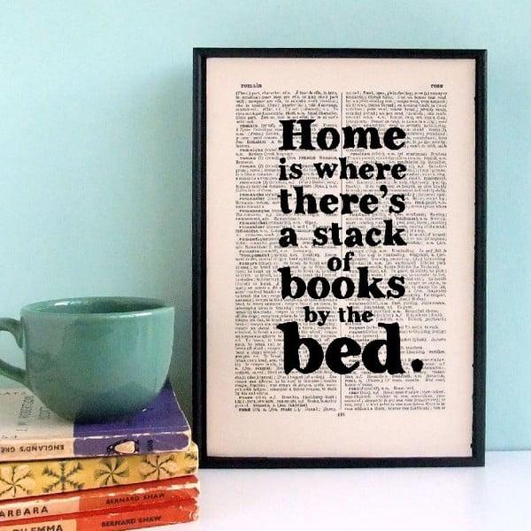 Plagát v drevenom ráme Home is a Stack of Books