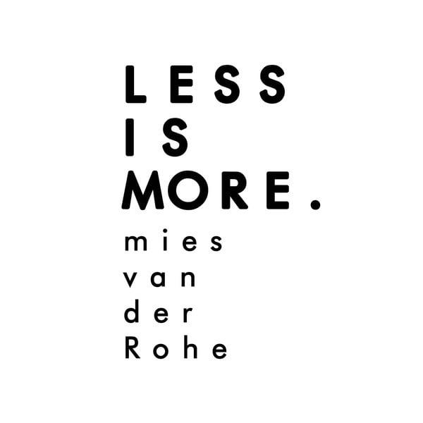 Dekoratívna nástenná samolepka Less Is More