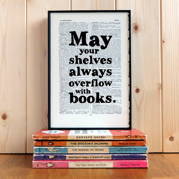 Plagát v drevenom ráme May Your Shelves Overflow