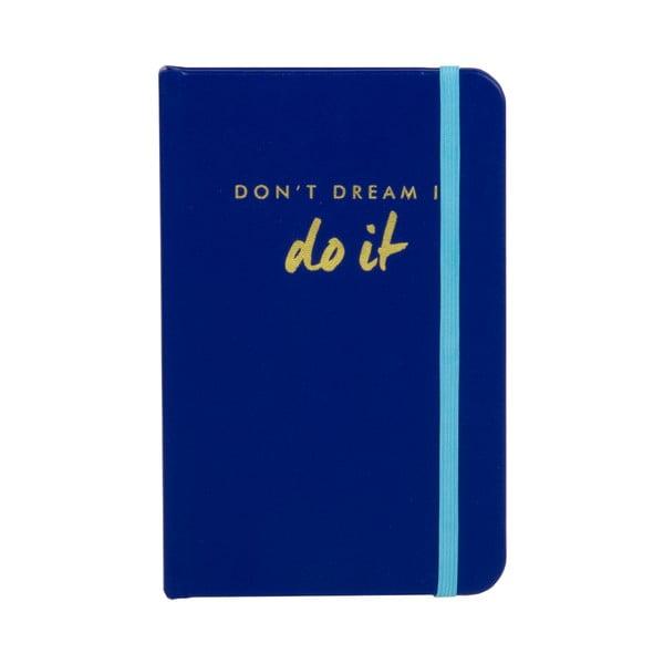 Zápisník Don´t Dream It