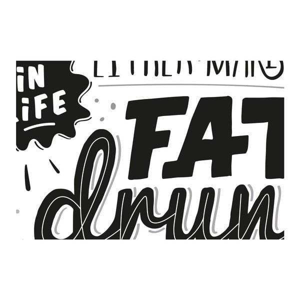 Plagát Fat Drunk Pregnant BW, A3
