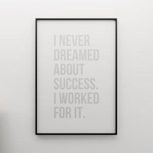 Plagát I never dreamed about success, 100x70 cm