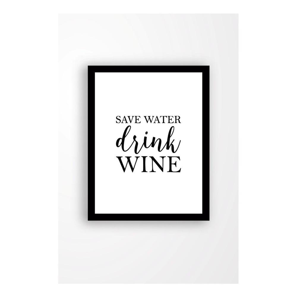 Nástenný obraz na plátne v čiernom ráme Tablo Center Save water drink wine, 29 × 24 cm