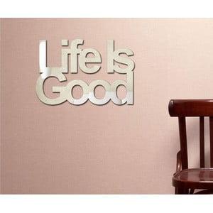 Dekoratívne zrkadlo Life's Good