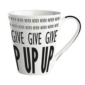 """Porcelánový hrnček """"Never never give up"""""""