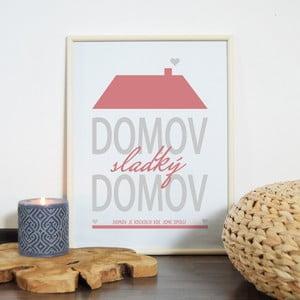 Obraz Domov, sladký domov, ružový