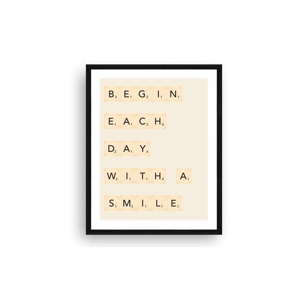 Zarámovaný obraz Begin Each Day, 40x50 cm