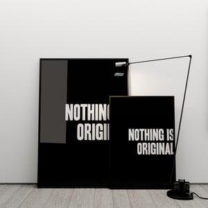 Plagát Nothing is original, 50x70 cm