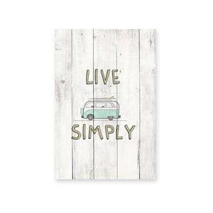 Nástenná ceduľa Live Simply
