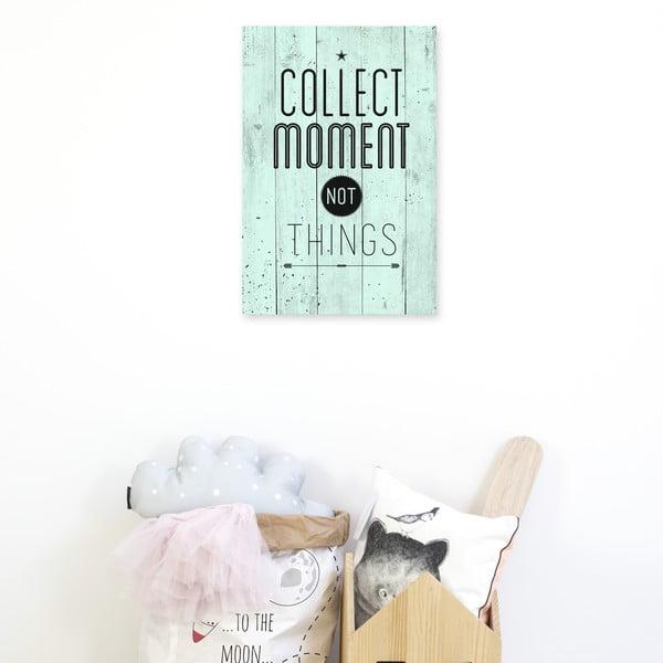 Nástenná ceduľa Collect Moments