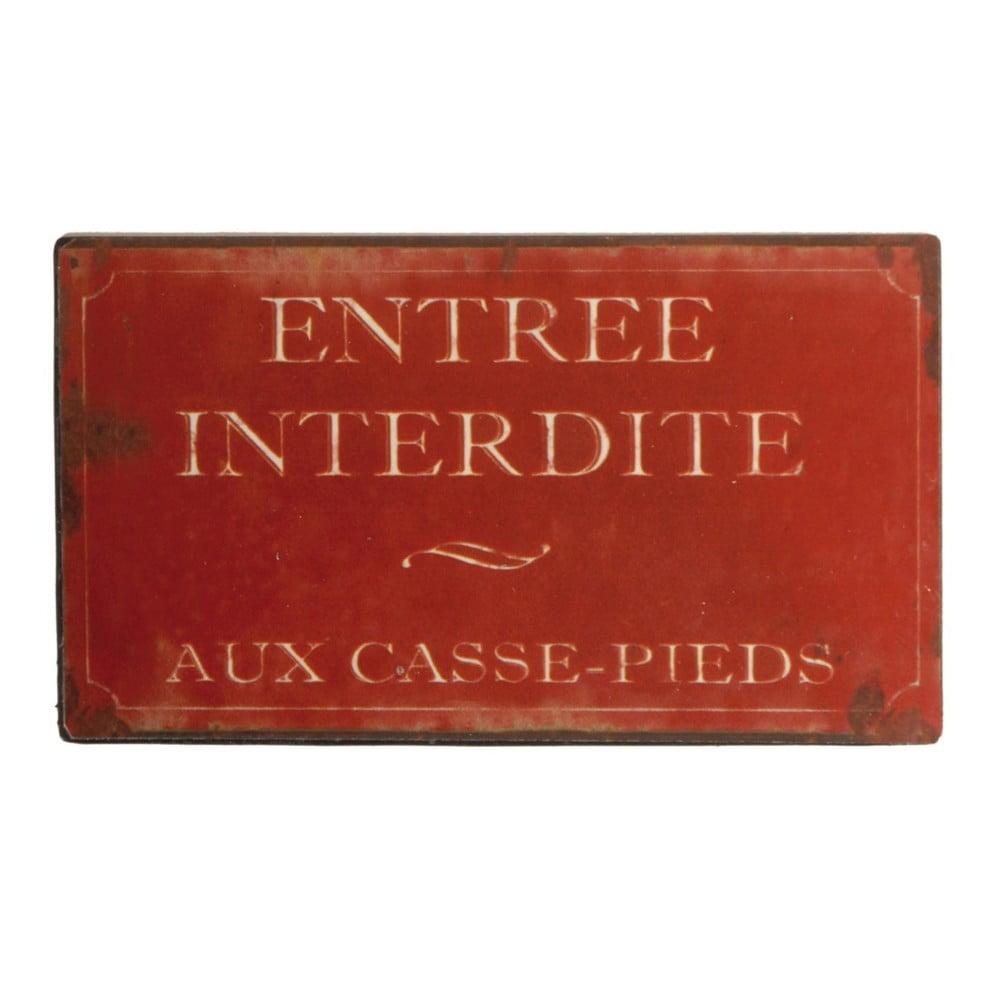 Červená plechová ceduľa Antic Line Entrée Interdite Pieds