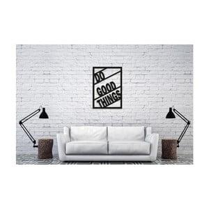 Čierna nástenná dekorácia Oyo Concept Do Good Things, 40×60 cm