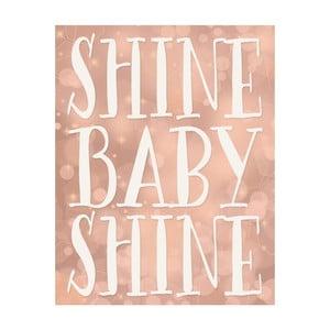 Plagát v drevenom ráme Shine baby shine, 38x28 cm