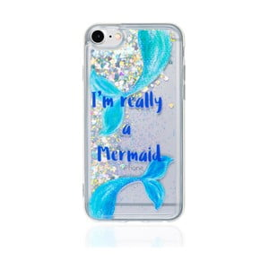 Obal na iPhone 8 Now or Never Mermaid Tales Im Realy A Mermaid