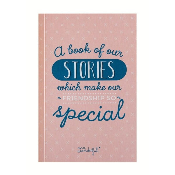 Darčeková kniha pre priateľov Mr. Wonderful A book of our stories