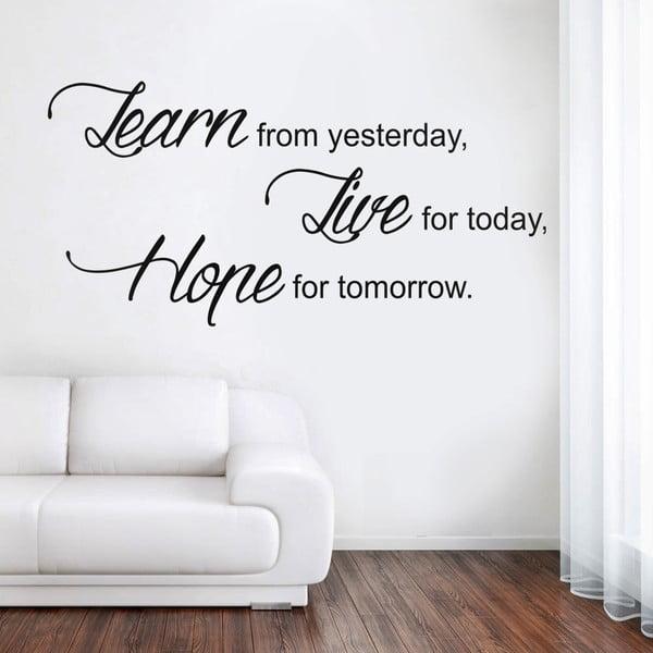 Samolepka Learn Live Hope, 70x50 cm