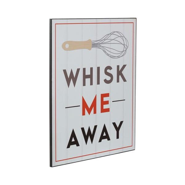 Drevený obraz Whisk Me Away, 25x30 cm