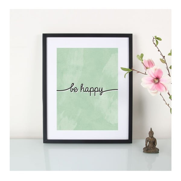 Plagát Be Happy, A3