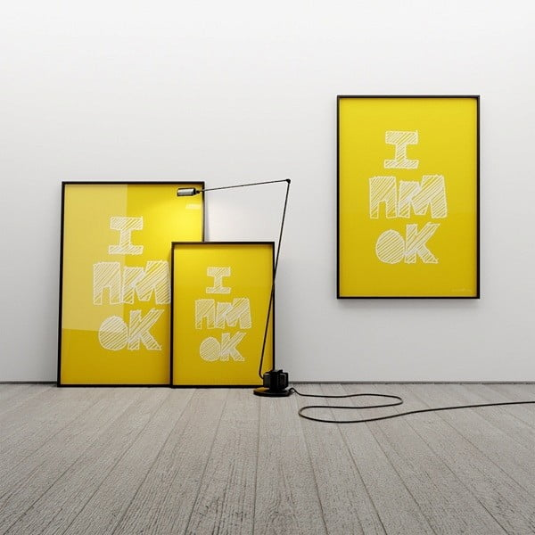 Plagát I AM OK, 100x70 cm