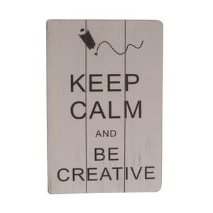 Závesná ceduľa Be Creative