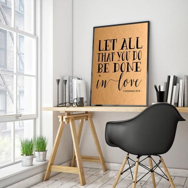 Plagát v drevenom ráme Let all, 38x28 cm