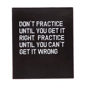Dekoratívna ceduľa Don't Practice, 30x35 cm