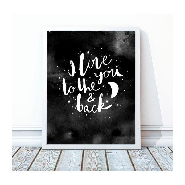 Zarámovaný plagát To The Moon And Back, 30x40 cm